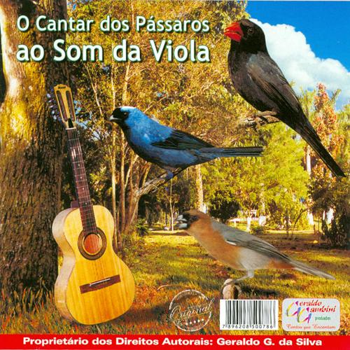 CD - O Cantar Dos Pássaros Ao Som Da Viola
