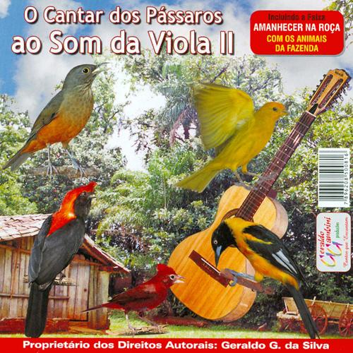 CD - O Cantar Dos Pássaro Ao Som Da Viola Volume II